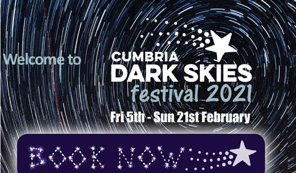 Cumbria Dark Skies Festival 2021