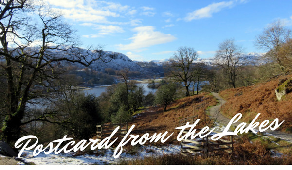 A Postcard from the Lakes 5th February 2021