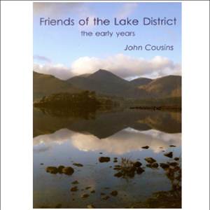 Friends of the Lake District: The Early Years  REDUCED £5
