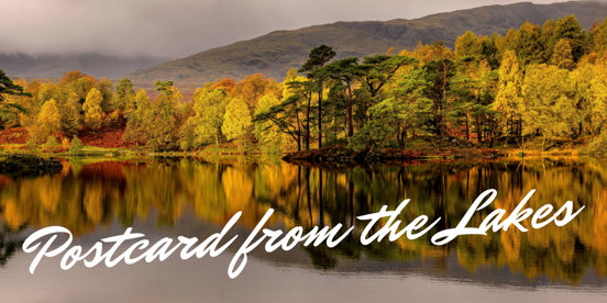 A Postcard from the Lakes 9th October